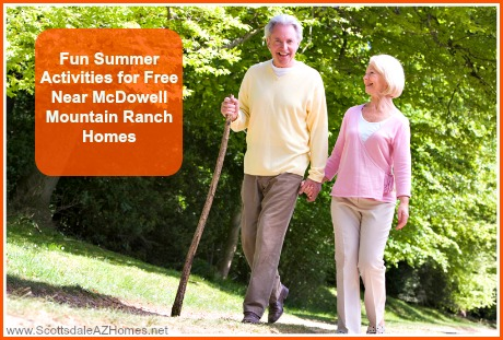 Have a blast this summer and try these fun, free things to do at McDowell Mountain Ranch homes for sale!