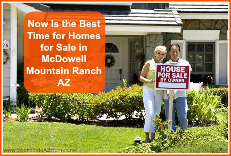 Act fast and sell your McDowell Mountain Ranch homes for sale when the timing is perfect!