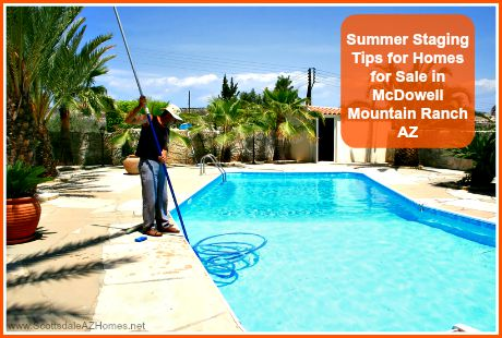 Clean the pool of your McDowell Mountain Ranch homes for sale to stage it well this summer!